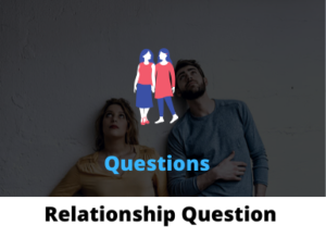 Relationship Question for couple