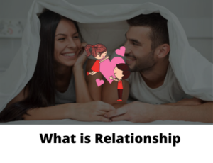 What is Relationship