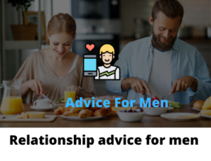 Relationship advice for men