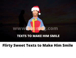 Flirty Sweet Texts to Make Him Smile