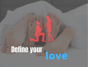 Define your love
