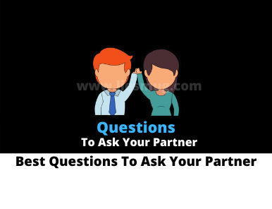 Best Questions To Ask Your Partner