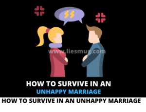 How To Survive In An Unhappy Marriage