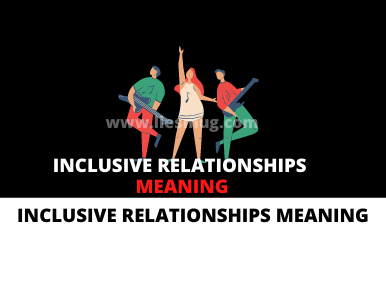 Inclusive Relationships Meaning