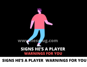Signs He's A Player 12 Warnings For You