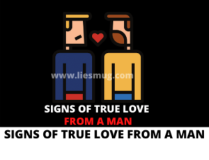 Signs Of True Love From A Man