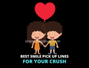 Best Smile Pick Up Lines