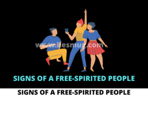 Signs of a free-spirited people