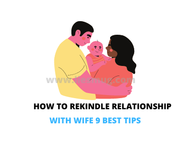 How To Rekindle Relationship with wife