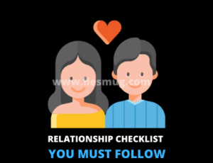 Relationship checklist You Must Follow