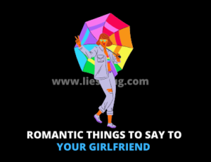 Romantic things to say to your girlfriend (heart touching things)