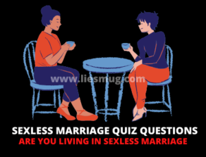Sexless marriage quiz Questions