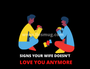Signs Your Wife Doesn't Love You Anymore
