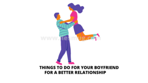 Things to do for your boyfriend (3)