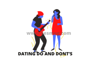 Dating Do And Dont's