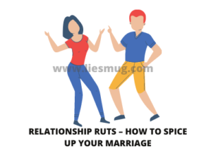 Relationship Ruts – How to Spice Up Your Marriage
