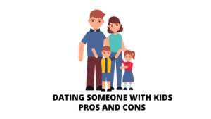 Dating someone with kids