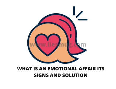 What Is An Emotional Affair Its Signs And Solution