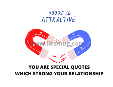 You Are Special Quotes Which Strong Your Relationship