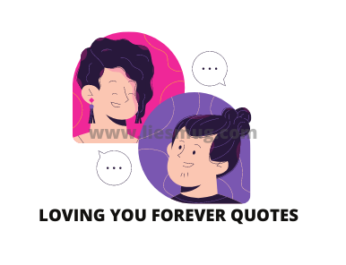 loving you forever quotes