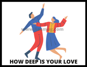 How deep is your love ( Tips & Warning)