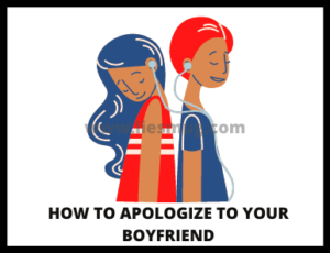 How To Apologize To Your Boyfriend (1)