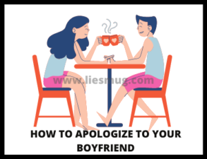 How To Apologize To Your Boyfriend tips