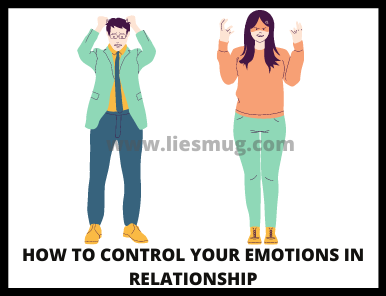 Tips on how to control your emotions in a relationship