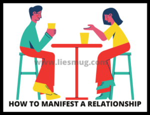 Steps How to manifest a relationship