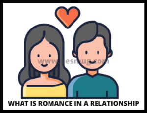 What is romance in a relationship
