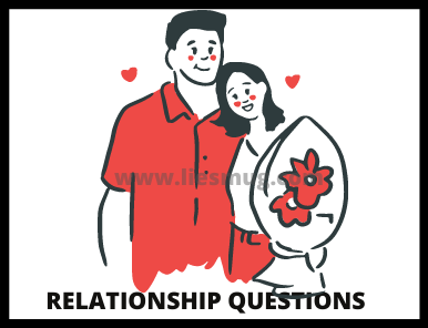 Relationship Questions (4)